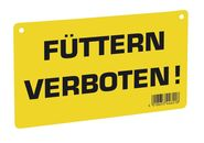 Warnschild – Füttern verboten!